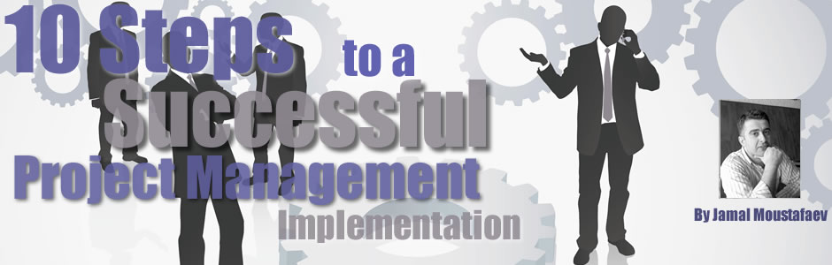 successful it project implementation 5 key factors to successful strategic planning  project management  then change implementation is often reactive and haphazard if the employees believe that .