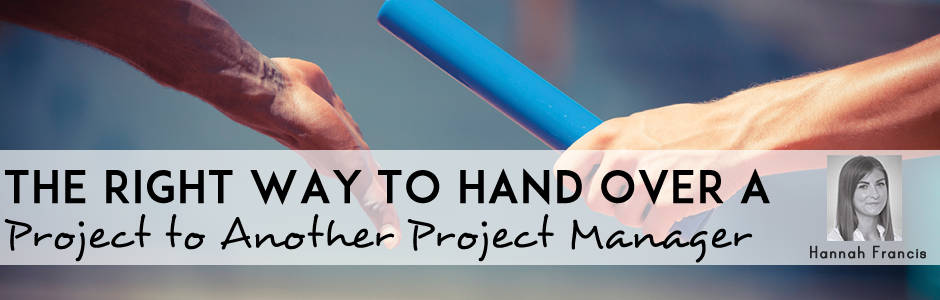 How To Hand Over Your Project The Right Way Wellingtone