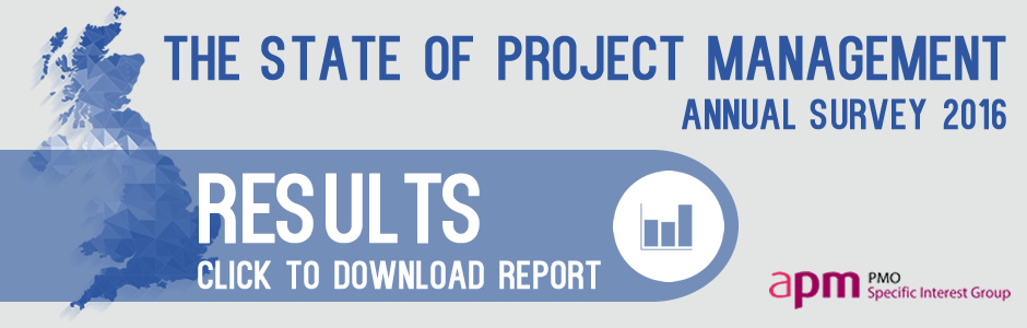The Annual State of Project Management Survey 2016 - Wellingtone & APM PMO SIG