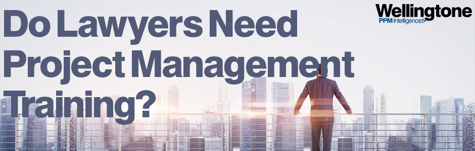 Do Lawyers Need Project Management Training