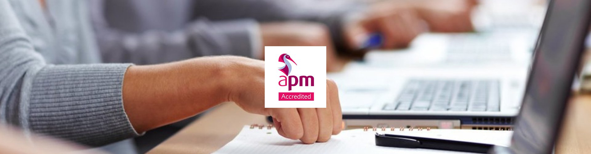 APM Accredited Legal Project Management Training (LPM) Wellingtone PPM