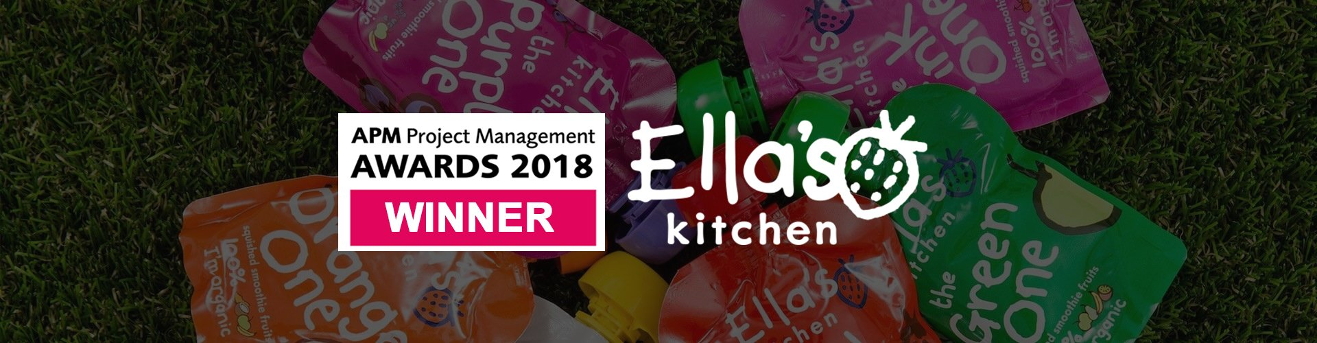 Ella's Kitchen - PMO of the Year 2018 - APM Awards